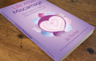 The Book - Life After Miscarriage, Your Guide to healing from Pregnancy Loss